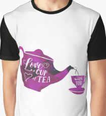 Love a Cup of tea with you watercolour illustration Graphic T-Shirt