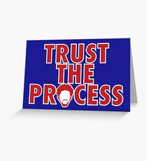 Trust The Process Greeting Card