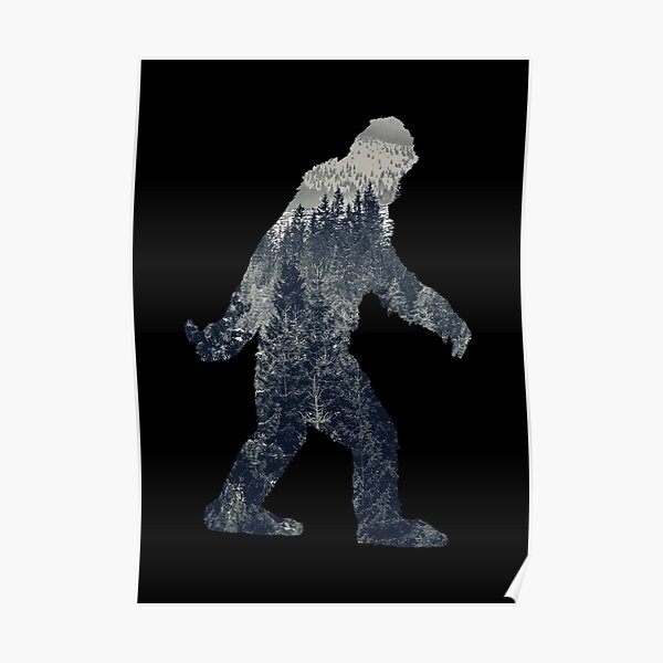A Sasquatch Silhouette in The North Poster