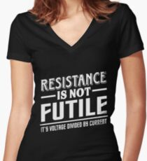 Resistance Is Not Futile Shirt Women's Fitted V-Neck T-Shirt