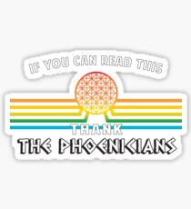 Thank the Phoenicians - Disney's Spaceship Earth - EPCOT Sticker