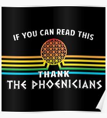 Thank the Phoenicians - Disney's Spaceship Earth - EPCOT Poster