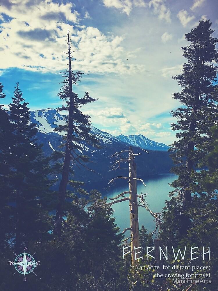 Fernweh Lake Tahoe by Mimi Fine Arts