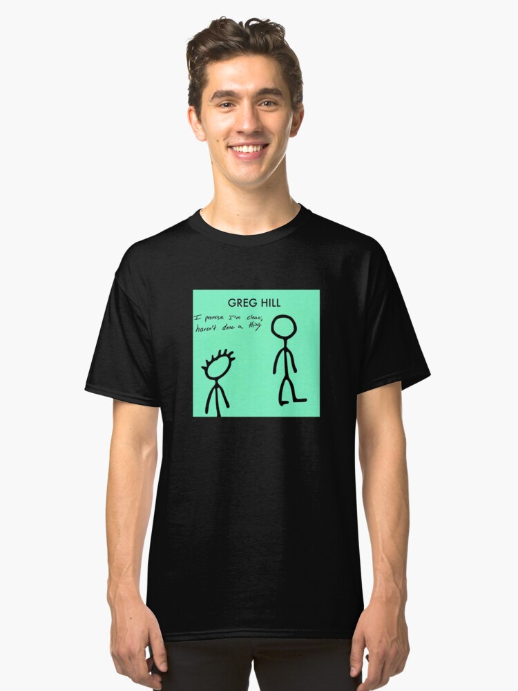 """""""I Promise I'm Clean..."""" Merch! Classic T-Shirt Front"""