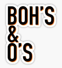boh's & o's Sticker