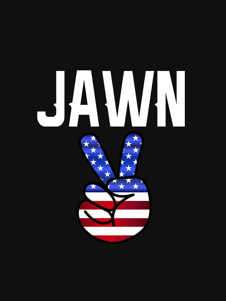 Jawn - Philly Slang with Peace Sign by sgibby80