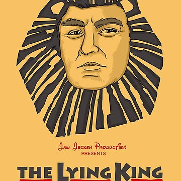 The Lying King Shirt by JawJecken