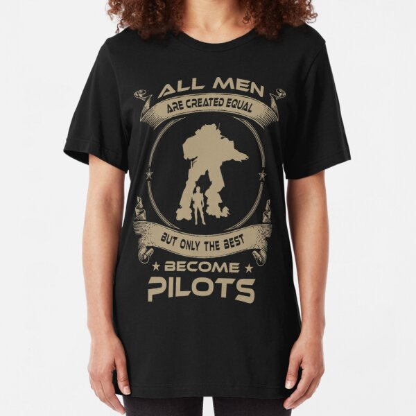 ONLY THE BEST BECOME PILOTS Slim Fit T-Shirt
