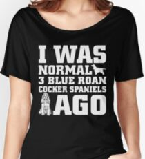 Blue Roan Cocker Spaniel Normal 3 Dogs Ago funny gift t-shirts Women's Relaxed Fit T-Shirt