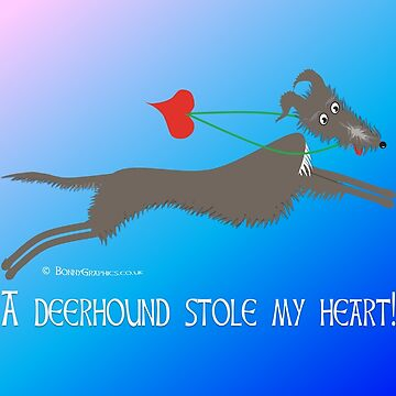 A deerhound stole my heart, designed by Bonny Graphics by BonnyGraphics