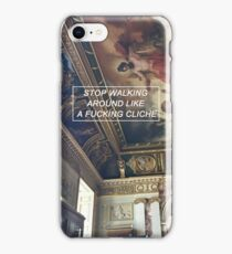 Stop walking around like a f* cliche - Skam iPhone Case/Skin