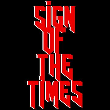 SignOfTheTimes by Itzmiri
