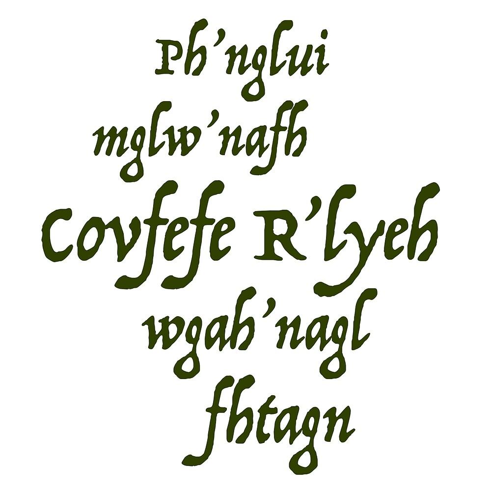 Ph'nglui mglw'nafh Covfefe R'lyeh wgah'nagl fhtagn by shedside