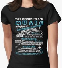 This Is Why I Teach Music Womens Fitted T-Shirt