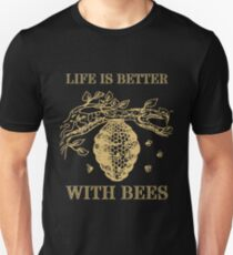 Life Is Better With Bees Shirt Unisex T-Shirt