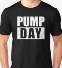 Pump Day - Gym Fitness Unisex T-Shirt
