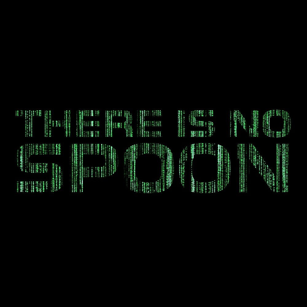 There Is No Spoon Matrix Cool Movie Quote Sci Fi by Sid3walkArt2