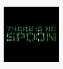 There Is No Spoon Matrix Cool Movie Quote Sci Fi Photographic Print