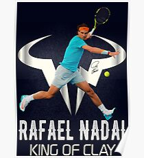 Rafael Nadal King of Clay Poster