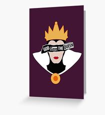 God save the Evil Queen Greeting Card