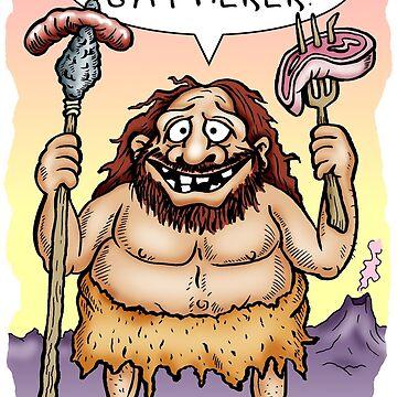 Me Hunter Gatherer! by goddardcartoons