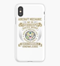 AIRCRAFT MECHANIC WE DO PRECISSION  iPhone Case