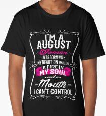 I'm a august woman Long T-Shirt