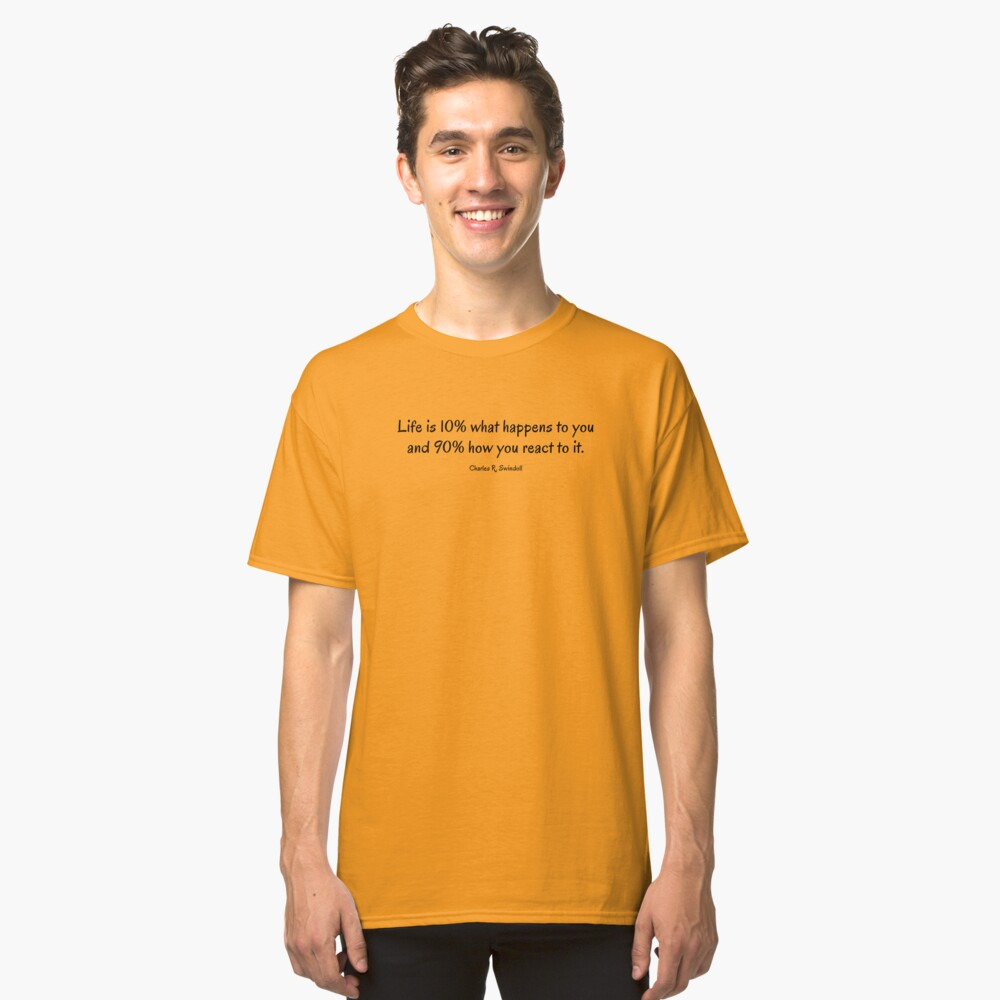 Charles R. Swindoll Quote Classic T-Shirt Front