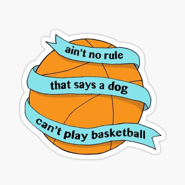 Ain't No Rule Sticker