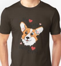 My lovely Welsh Corgi Unisex T-Shirt