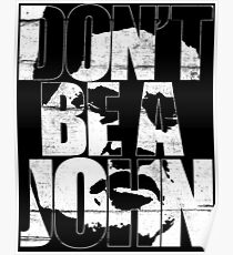 Don't be a John Poster