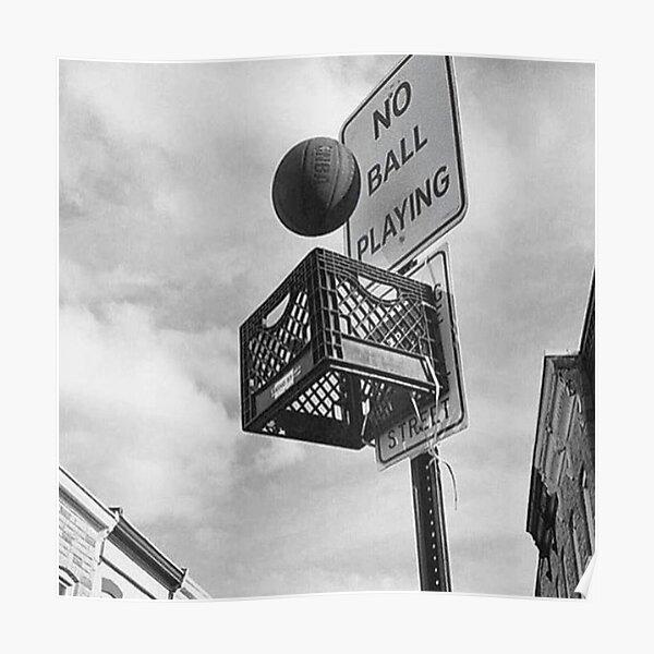 Basketball never stops Poster