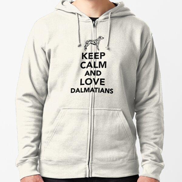 Keep calm and love dalmatians Zipped Hoodie