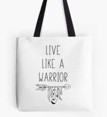 Live Like A Warrior Goal Chaser Tote Bag