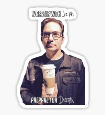 Wrestle with Jephie Prepare for Deaphie Sticker
