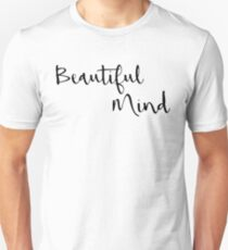 Beautiful Mind 4 T-Shirt