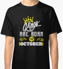 King are born in October Classic T-Shirt