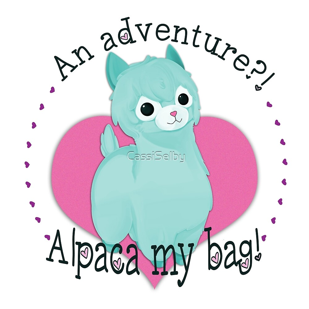 Alpaca My Bag! by CassiSelby