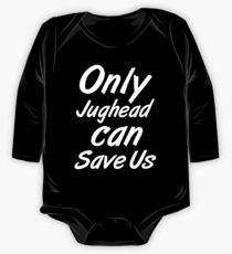 Only Jughead Can Save Us - 2 One Piece - Long Sleeve