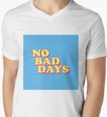 No Bad Days Men's V-Neck T-Shirt