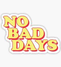 Pegatina Sin malos días