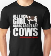 All This Girl Cares About Are Cows Shirt Unisex T-Shirt