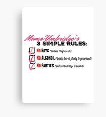 Mama Umbridge's Three Simple Rules Canvas Print