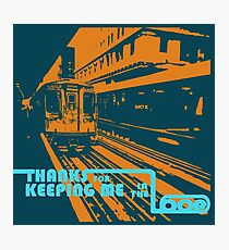 Stay in the Loop Photographic Print