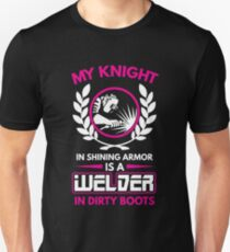 My Knight And Shining Armour Is A Welder Shirt T-Shirt
