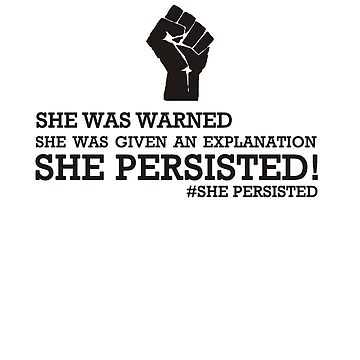 She Persisted Black Rights | #SHEPERSISTED by wykd-designs