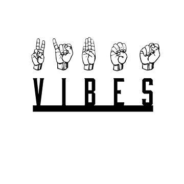 Vibes by FreezyArt