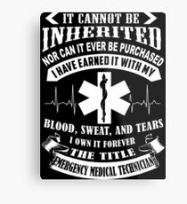 The Tittle EMT Can't Be Inherited Metal Print