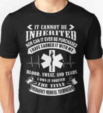 The Tittle EMT Can't Be Inherited Unisex T-Shirt