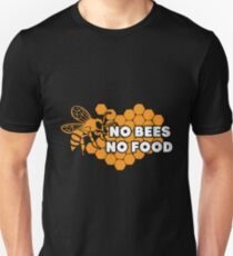 No Bees No Food Shirt Unisex T-Shirt